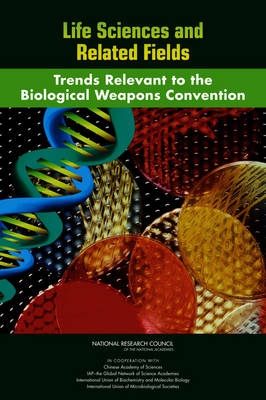 Life Sciences and Related Fields: Trends Relevant to the Biological Weapons Convention