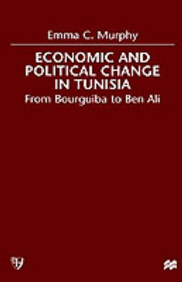 Economic and Political change in Tunisia: From Bourguiba to Ben Ali