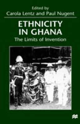 Ethnicity in Ghana: The Limits of Invention