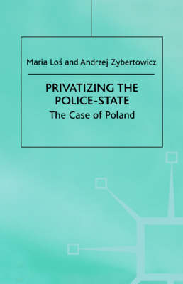 Privatizing the Police-State: The Case of Poland
