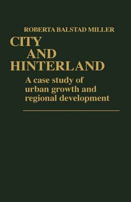 City and Hinterland: A Case Study of Urban Growth and Regional Development