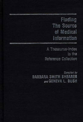 Finding the Source of Medical Information: A Thesaurus-Index to the Reference Collection