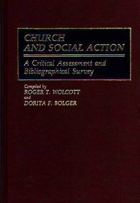 Church and Social Action: A Critical Assessment and Bibliographical Survey