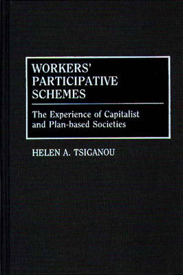 Workers' Participative Schemes: The Experience of Capitalist and Plan-based Societies