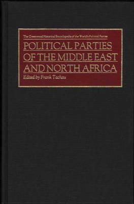 Political Parties of the Middle East and North Africa