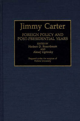Jimmy Carter: Foreign Policy and Post-Presidential Years