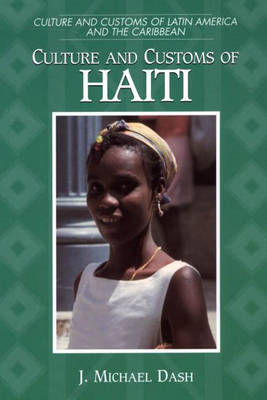 Culture and Customs of Haiti