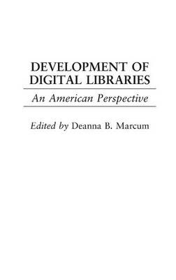 Development of Digital Libraries: An American Perspective