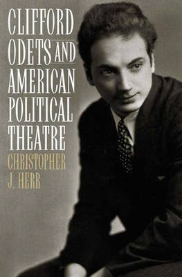 Clifford Odets and American Political Theatre