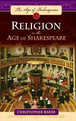 Religion in the Age of Shakespeare