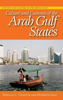 Culture and Customs of the Arab Gulf States