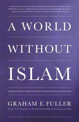 A World Without Islam