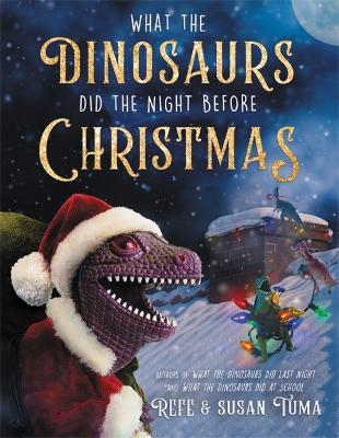 What the Dinosaurs Did the Night Before Christmas