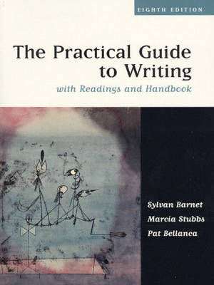 The Practical Guide to Writing with Readings and Handbook