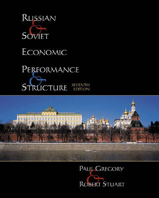 Russian and Soviet Economic Performance and Structure