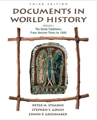 Documents in World History, Volume I: From Ancient Times to 1500