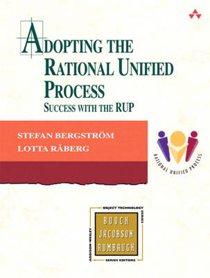 Adopting the Rational Unified Process: Success with the RUP