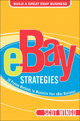 eBay? Strategies: 10 Proven Methods to Maximize Your eBay Business