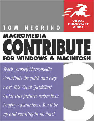 Macromedia Contribute 3 for Windows and Macintosh: Visual QuickStart Guide