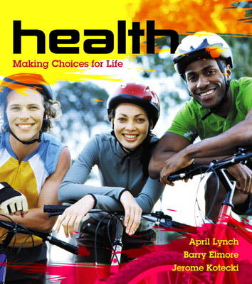 Health: Making Choices for Life