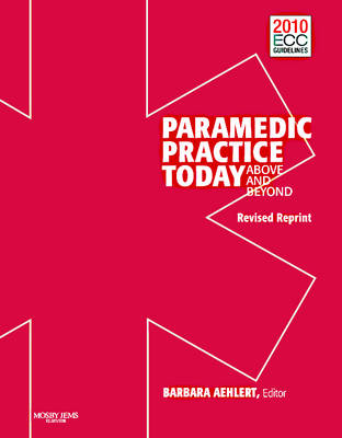 Paramedic Practice Today:  Above And Beyond: Volume 2