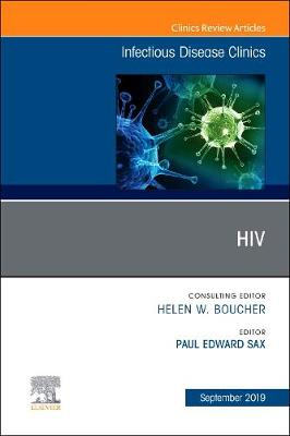 HIV, An Issue of Infectious Disease Clinics of North America