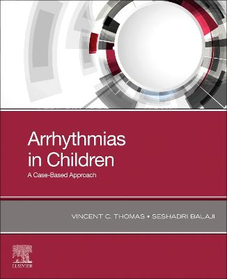 Arrhythmias in Children: A Case-Based Approach