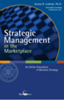 Strategic Management in the Marketplace Online Simulation