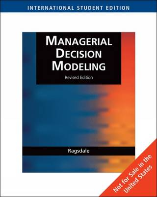Managerial Decision Modeling: WITH Student CD-Rom, Microsoft Project Management 2007 and Crystal Ball Pro Printed Access Card