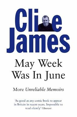 May Week Was In June: More Unreliable Memoirs