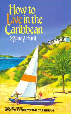 How to Live in the Caribbean