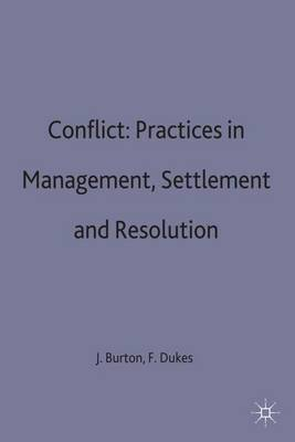 Conflict: Practices in Management, Settlement and Resolution
