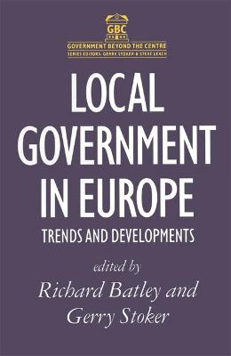 Local Government in Europe: Trends And Developments