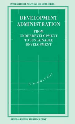 Development Administration: From Underdevelopment to Sustainable Development
