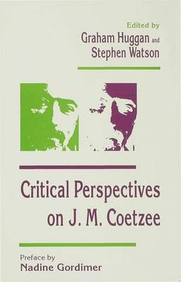 Critical Perspectives on J. M. Coetzee