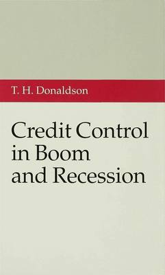 Credit Control in Boom and Recession