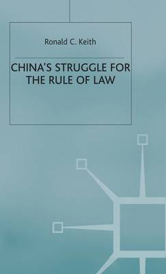 China's Struggle for the Rule of Law