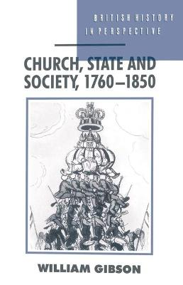 Church, State and Society, 1760-1850