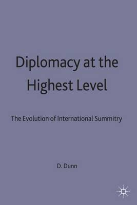 Diplomacy at the Highest Level: The Evolution of International Summitry