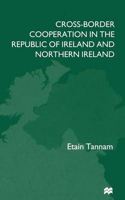 Cross-Border Cooperation in the Republic of Ireland and Northern Ireland