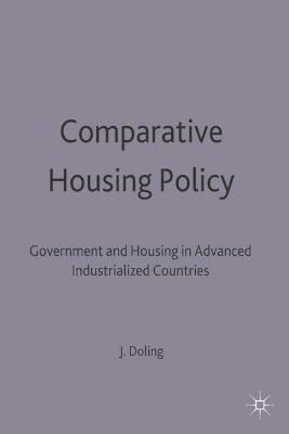 Comparative Housing Policy: Government and Housing in Advanced Industrialized Countries