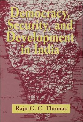Democracy, Security and Development in India