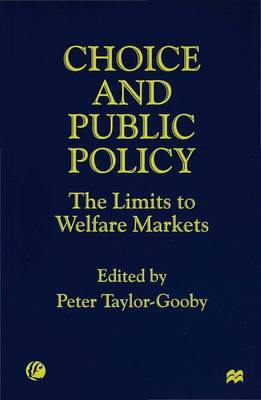 Choice and Public Policy: The Limits to Welfare Markets