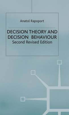 Decision Theory and Decision Behaviour