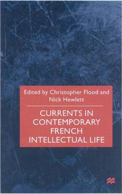 Currents In Contemporary French Intellectual Life