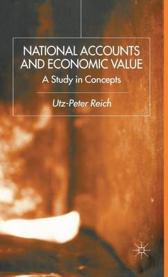 National Accounts and Economic Value: A Study in Concepts