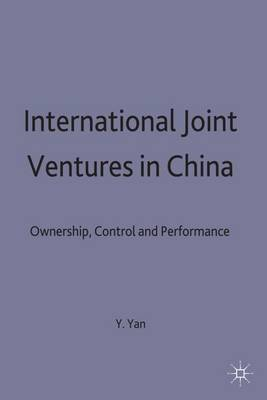 International Joint Ventures in China: Ownership, Control and Performance