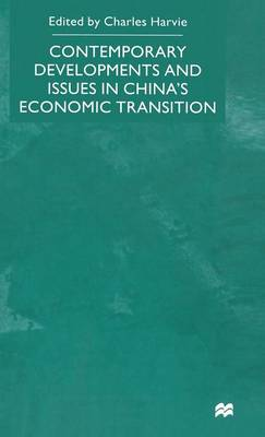Contemporary Developments and Issues in China's Economic Transition