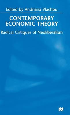 Contemporary Economic Theory: Radical Critiques of Neoliberalism