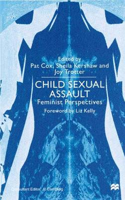Child Sexual Assault: Feminist Perspectives